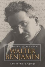 Companion to the Works of Walter Benjamin