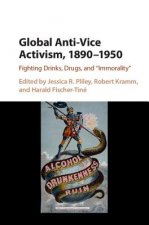 GLOBAL ANTI VICE ACTIVISM 1890 195