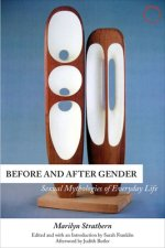 Before and After Gender - Sexual Mythologies of Everyday Life