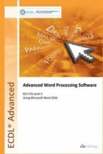 ECDL Advanced Word Processing Software Using Word 2016 (BCS ITQ Level 3)