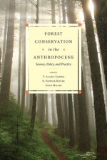 FOREST CONSERVATION IN ANTHROPOCENE