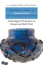 GENDERED LABOR SPECIALIZED ECONOMIES