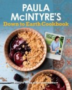 Paula Mcintyre's Down to Earth Cookbook