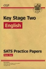 New KS2 English SATS Practice Papers: Pack 4 - For the 2016 SATS and Beyond