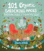 100 INGENIOUS GARDEN HACKS