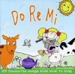 Do Re Mi - 25 Favourite Songs Kids Love to Sing