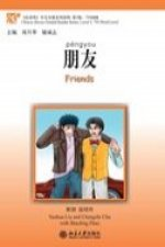 Friends - Chinese Breeze Graded Reader Level 3: 750 Words Level