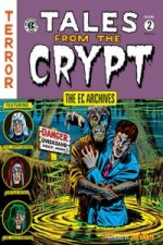 Ec Archives; Tales from the Crypt Volume 2