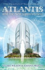 Atlantis & the New Consciousness
