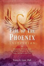 Fire of the Phoenix Initiation