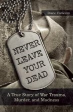 Never Leave Your Dead
