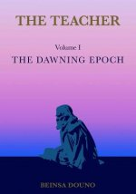 Teacher: The Dawning Epoch