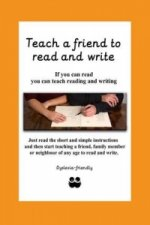 Teach a Friend to Read and Write