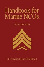 Handbook for Marine NCO'S