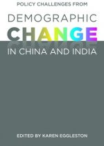 Policy Challenges from Demographic Change in China and India