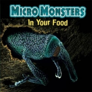 Micro Monsters: In Your Food