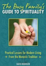 Busy Family's Guide to Spirituality