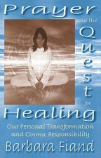 Prayer and the Quest for Healing