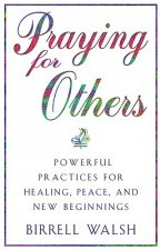 Practice of Prayer for Others