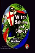 Witch Schism & Chaos