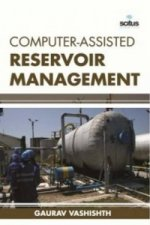 Computer-Assisted Reservoir Management