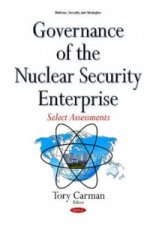 Governance of the Nuclear Security Enterprise