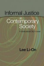 Informal Justice in Contemporary Society