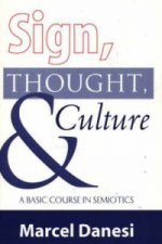 Sign, Thought and Culture