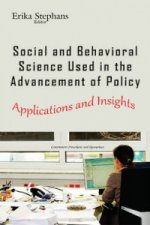 Social & Behavioral Science Used in the Advancement of Policy