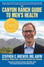 Canyon Ranch Guide to Men's Health