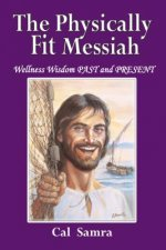 Physically Fit Messiah