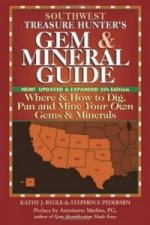 Southwest Treasure Hunters Gem & Mineral Guide