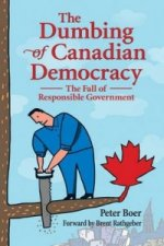 Dumbing of Canadian Democracy