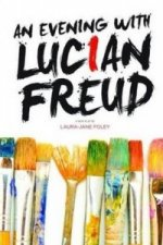 Evening with Lucian Freud