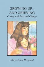 Growing Up...and Grieving
