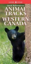 Quick Reference to Animal Tracks of Western Canada