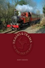 Trains and Trams of the Isle of Man