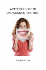 Patient's Guide to Orthodontic Treatment