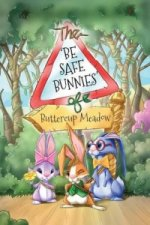 Be Safe Bunnies of Buttercup Meadow