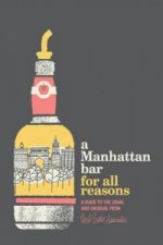 Manhattan Bar for All Reasons