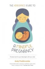 Headspace Guide To...A Mindful Pregnancy