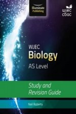 Wjec Biology for as Level: Study and Revision Guide
