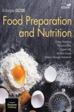 WJEC/Eduqas GCSE Food Preparation & Nutrition: Student Book