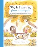 Life and Soul Library: Why Do I Have to Say Please and Thank You?