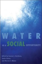 Water as a Social Opportunity