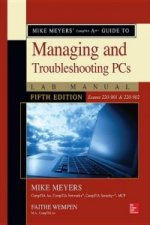 Mike Meyers' Comptia A+ Guide to Managing and Troubleshooting PCs Lab Manual, (Exams 220-901 & 220-902)