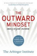 Outward Mindset: Seeing Beyond Ourselves