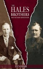 Hales Brothers and the Irish Revolution