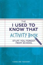 I Used to Know That Activity Book