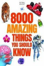 8000 Amazing Things You Should Know